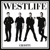 Play & Download Gravity by Westlife | Napster