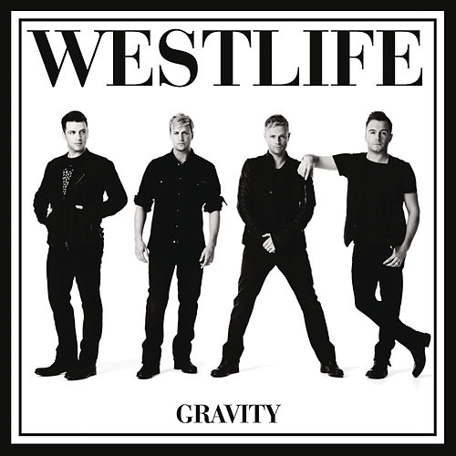 Gravity by Westlife