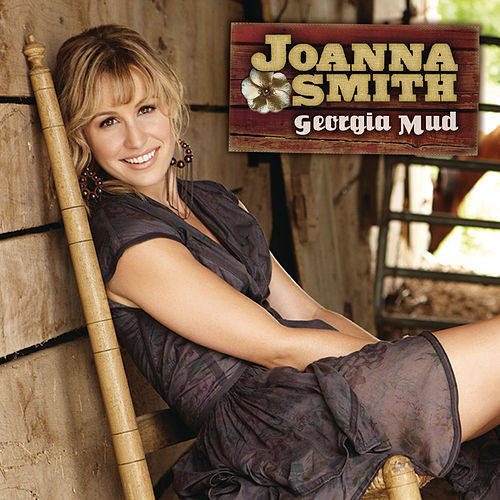 Play & Download Georgia Mud by Joanna Smith | Napster