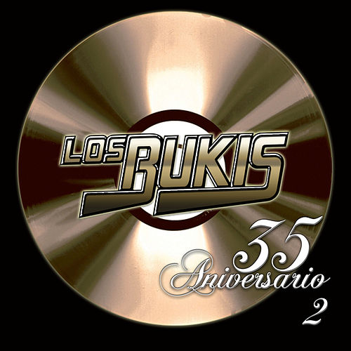 Play & Download 35 Aniversario Volume 2 by Los Bukis | Napster