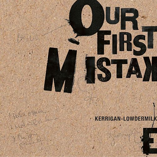 Our First Mistake by Various Artists