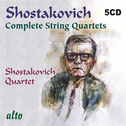 Play & Download Shostakovich: Complete String Quartets by Shostakovich Quartet | Napster