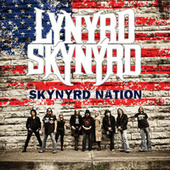Play & Download Skynyrd Nation by Lynyrd Skynyrd | Napster