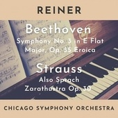 Beethoven: Symphony No. 3 Eroica - Strauss: Also Sprach Zarathustra by Chicago Symphony Orchestra