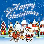Play & Download Happy Christmas by Various Artists | Napster