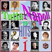 Play & Download Tutta Napoli, Vol. 1 by Various Artists | Napster