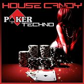 House Candy (Poker Techno) by Various Artists