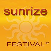 Play & Download Sunrize Festival - The World's Best Electronic Techno Trance by Various Artists | Napster