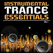Instrumental Trance Essentials, Vol. 1 by Various Artists