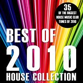 Best of 2010 (House Collection) by Various Artists