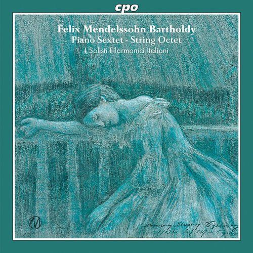 Mendelssohn: Piano Sextet - String Octet by I Solisti Filarmonici Italiani