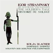 Play & Download Stravinsky: Histoire du soldat by Various Artists | Napster
