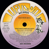 Everything's Gonna Be Alright by Father MC