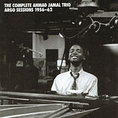 The Complete Ahmad Jamal Trio Argo Sessions 1956-62 by Various Artists