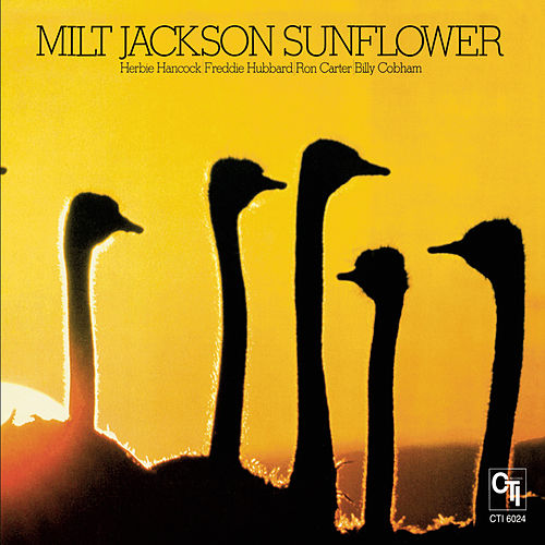Play & Download Sunflower by Milt Jackson | Napster