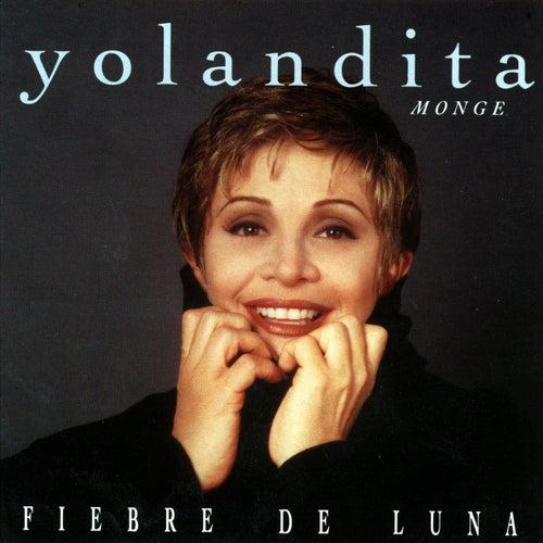 Fiebre De Luna by Yolandita Monge