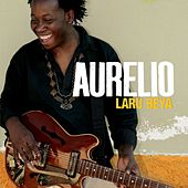 Play & Download Laru Beya by Aurelio Martinez | Napster