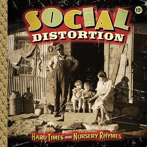 Hard Times And Nursery Rhymes by Social Distortion
