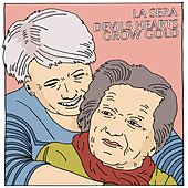 Play & Download Devils Hearts Grow Gold b/w Dedicated To The One I Love by La Sera | Napster