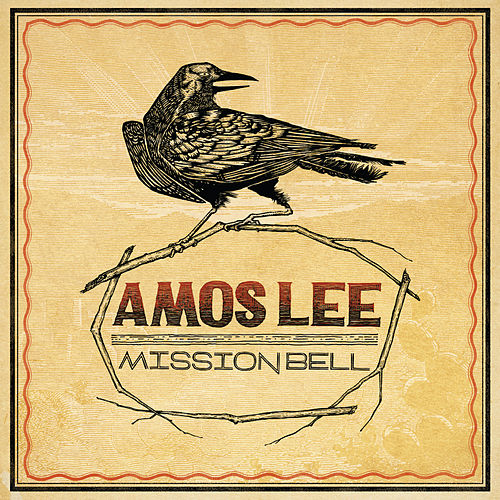 Play & Download Mission Bell by Amos Lee | Napster