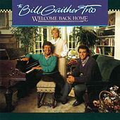 Play & Download Welcome Back Home by Bill & Gloria Gaither | Napster