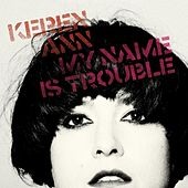 Play & Download My name is trouble by Keren Ann | Napster