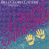Play & Download A Praise Gathering by Bill & Gloria Gaither | Napster