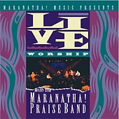 Play & Download Live Worship With The Maranatha! Praise Band by Marantha Praise! | Napster
