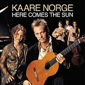 Play & Download Here Comes The Sun by Kaare Norge | Napster