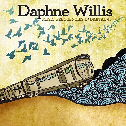 Play & Download Music Frequencies 1: Digital 45 by Daphne Willis | Napster