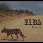Play & Download Diplodocus by Elba | Napster