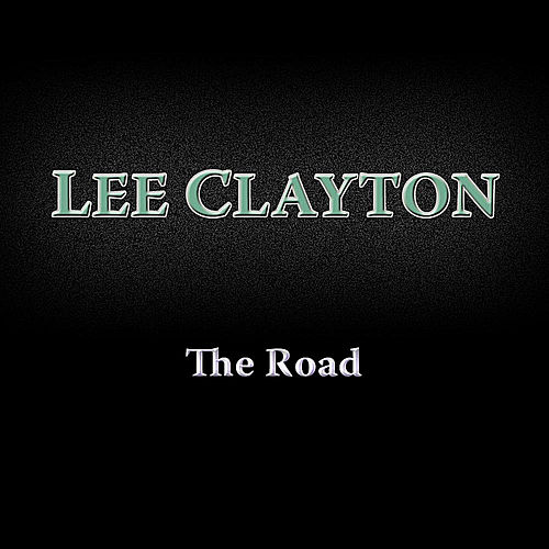 The Road by Lee Clayton