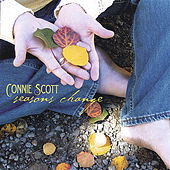 Seasons Change by Connie Scott