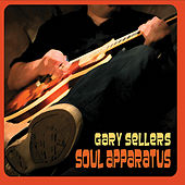 Play & Download Soul Apparatus by Gary Sellers | Napster