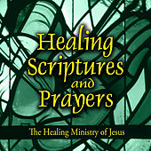 Play & Download Healing Scriptures and Prayers Vol. 4: The Healing Ministry of Jesus by Jeff Doles | Napster