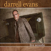 Play & Download Darrell Evans Live Acoustic by Darrell Evans | Napster