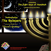 The Eight Days of Hanukkah by The Belmonts