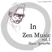 Play & Download In - Zen Music, Vol.1 by Stomu Yamashta | Napster