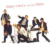 Play & Download Huey Lewis & The News by Huey Lewis and the News | Napster