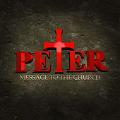 Play & Download Message To the Church by Peter | Napster