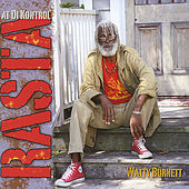 Rasta at Di Kontrol by Watty Burnett