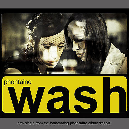 Play & Download Wash by Phontaine | Napster