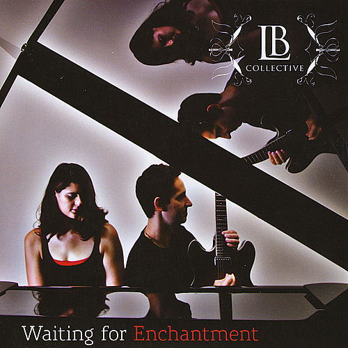Play & Download Waiting for Enchantment by Lb Collective | Napster
