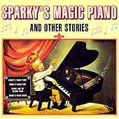 Play & Download Sparky's Magic Piano by Sparky | Napster
