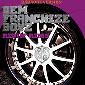 Play & Download Ridin' Rims (Karaoke Version) by Dem Franchize Boyz | Napster
