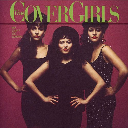 Play & Download We Can't Go Wrong by The Cover Girls | Napster