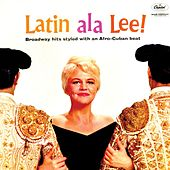 Play & Download Latin Ala Lee by Peggy Lee | Napster