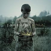 Play & Download Kings by I Am Empire | Napster