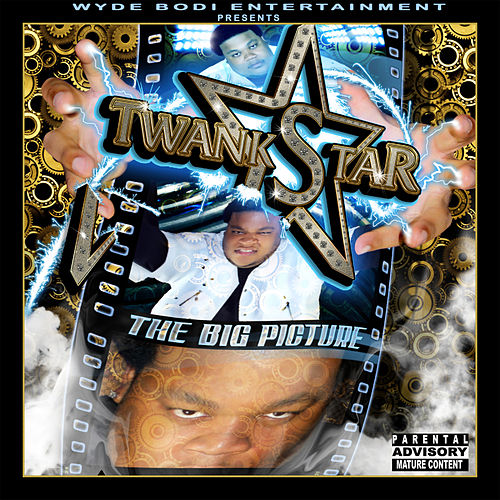 The BIG Picture by Twank Star
