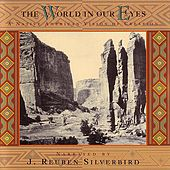 Play & Download The World In Our Eyes: A Native American Vision of Creation by Various Artists | Napster